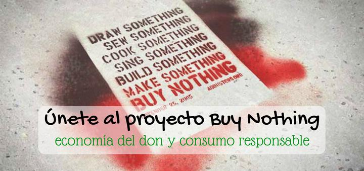 Proyecto Buy Nothing | Economía del don y consumo responsable | www.musafrugal.com
