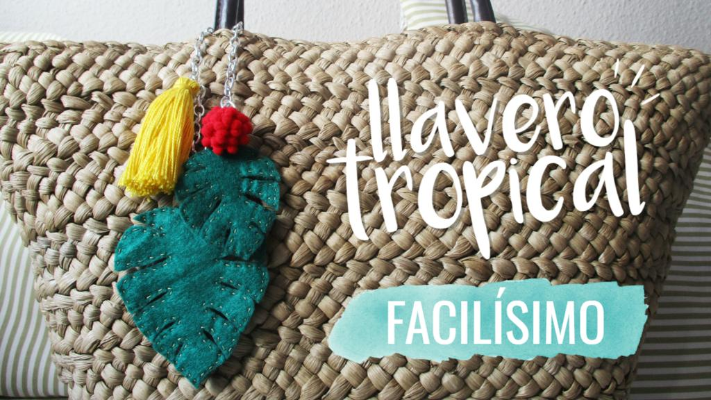 DIY Llavero tropical hojas monstera de fieltro Looksanddiy.com