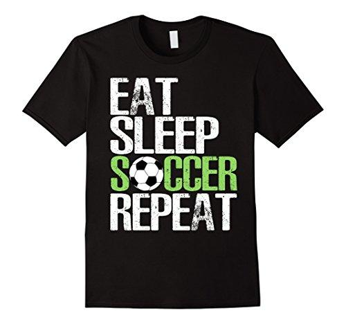 Mens Eat Sleep Soccer Repeat Shirt Cool Sport Player Gift TShirt Medium Black