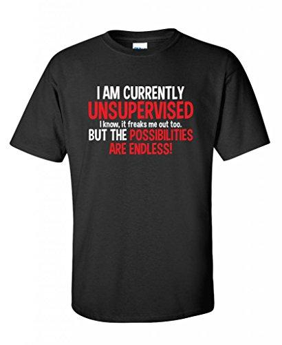I Am Currently Unsupervised Adult Humor Novelty Graphic Sarcasm Funny T Shirt XL Black1