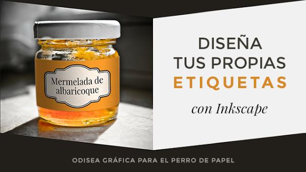 ¿Y si pudieras diseñar o elaborar tú mismo/ las etiquetas de tus envases?