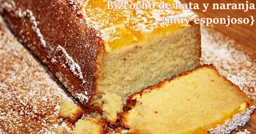Bizcocho de nata y naranja (muy esponjoso)