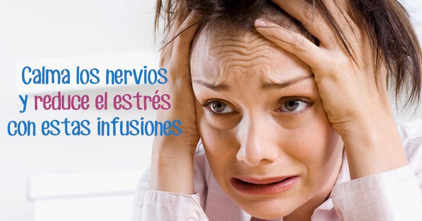 Las mejores infusiones para calmar los nervios y reducir el estrés