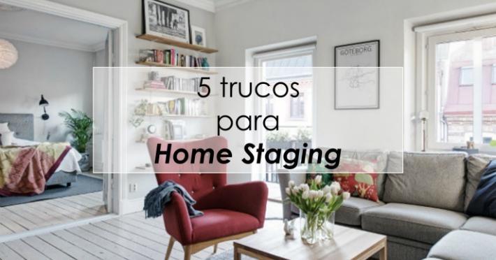 Chill decoraci n 5 trucos efectivos para vender o - Alquilar tu casa ...