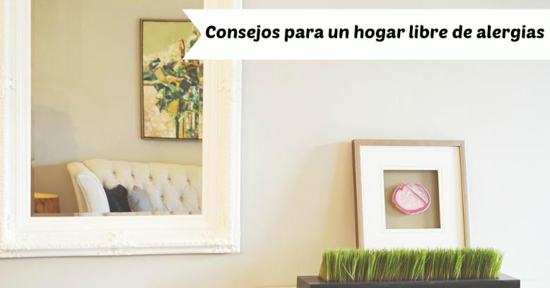 Consejos de limpieza y otras claves para un hogar libre de for Consejos para el hogar decoracion