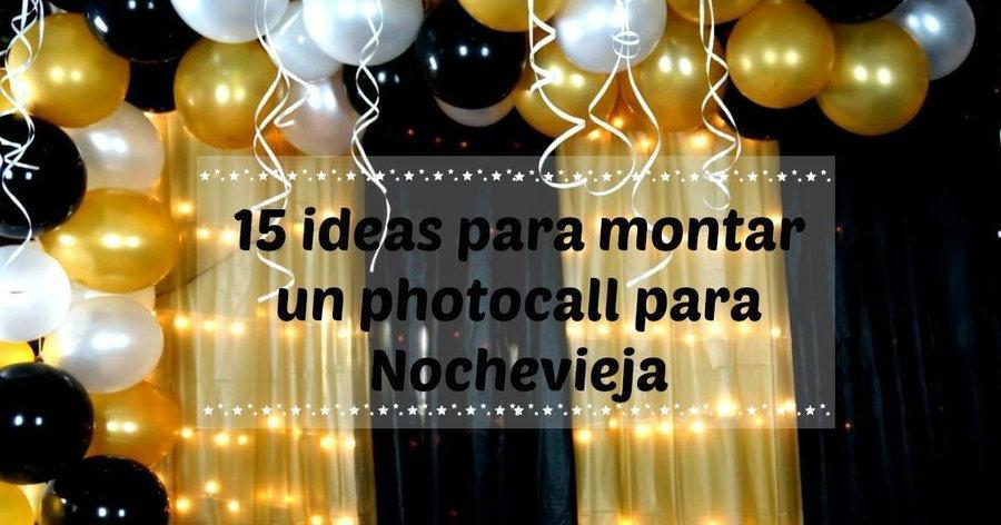 15 ideas para montar un photocall para nochevieja - Ideas 18 cumpleanos chico ...
