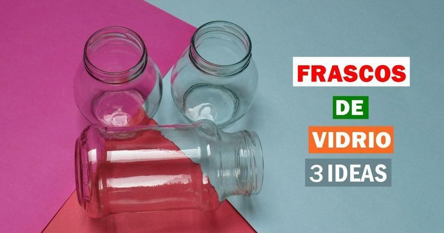 3 ideas para reciclar y decorar tus frascos de vidrio for Decoracion de frascos de vidrio para cocina