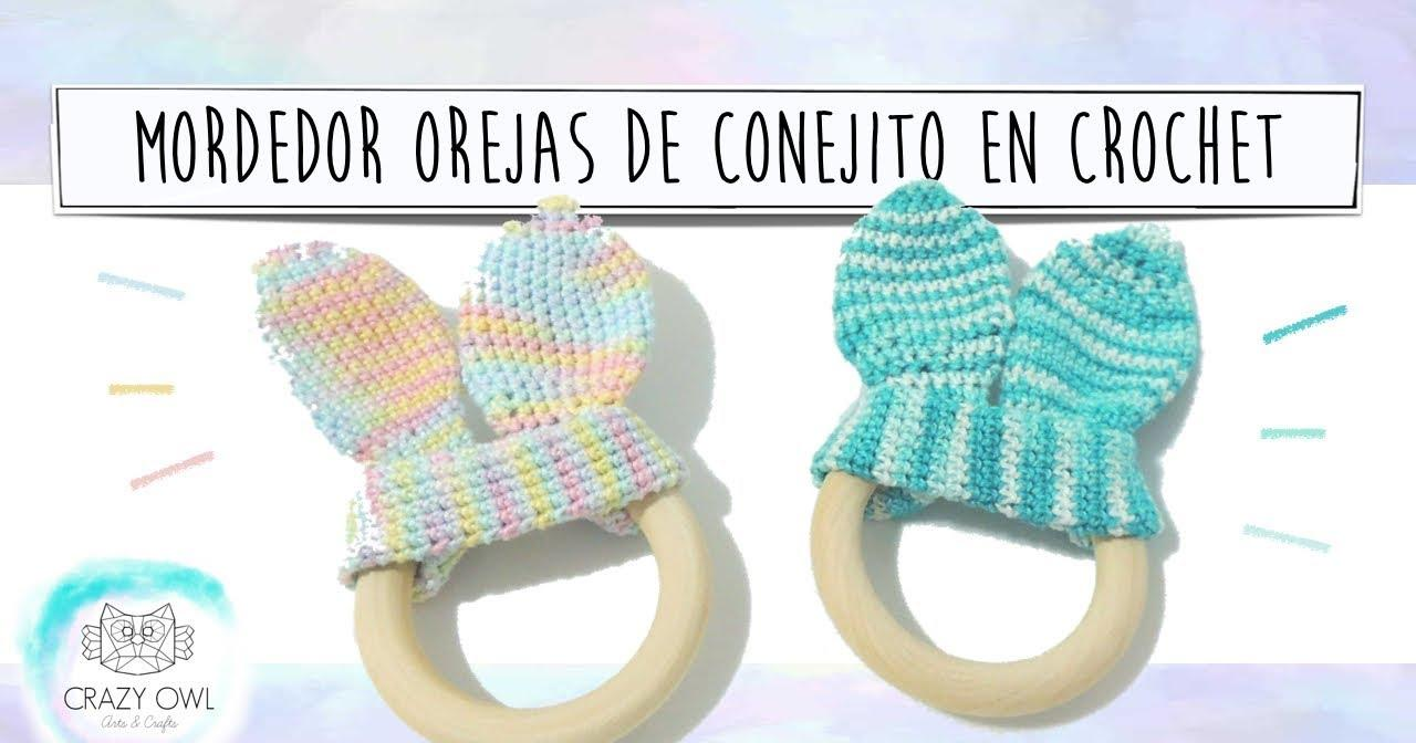 Mordedor para bebés con orejitas de crochet | Manualidades