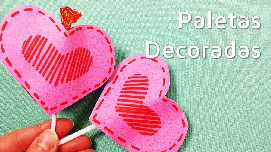Pequeños detalles para San Valentín: piruletas decoradas | Manualidades