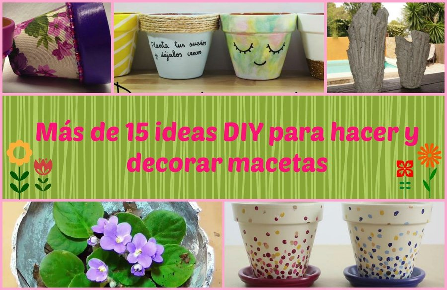 7 ideas para decorar tus macetas manualidades - Ideas para decorar macetas ...