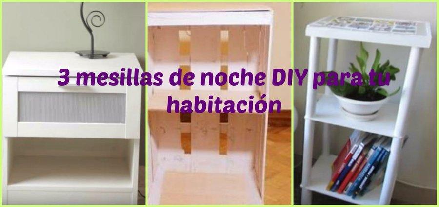 Ideas diy for Mesillas de habitacion