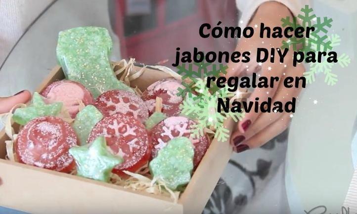 Cómo hacer jabones DIY para regalar en Navidad   Manualidades