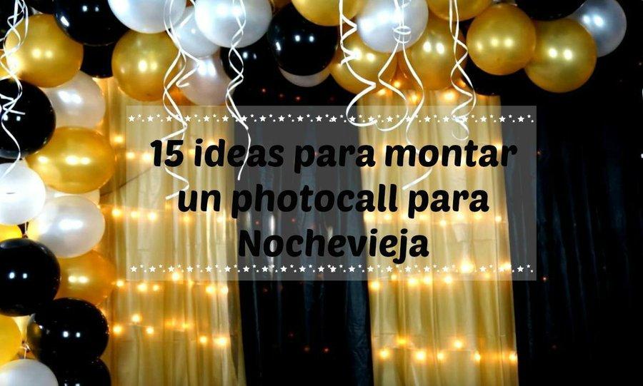 15 ideas para montar un photocall para Nochevieja