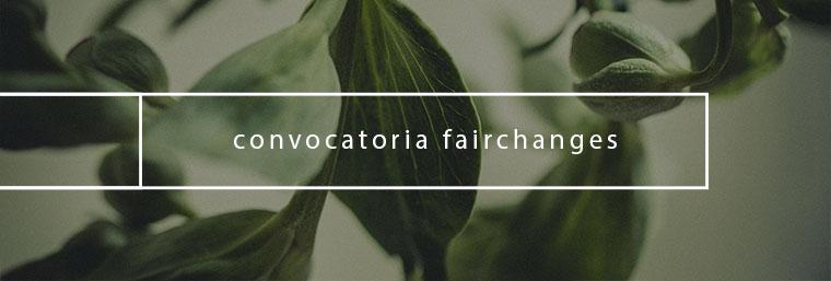 convocatoria-fairchanges-b