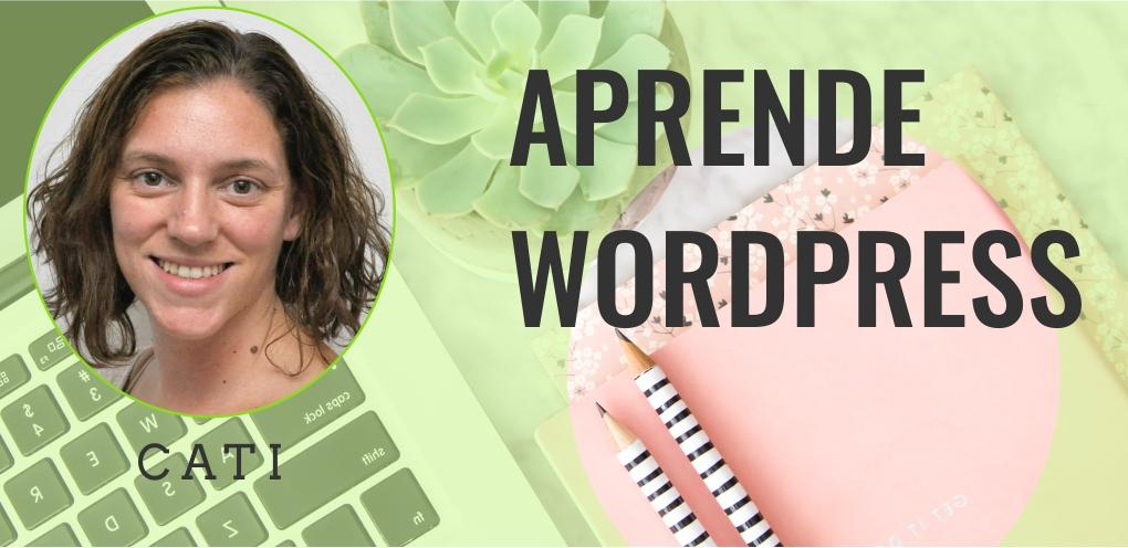 Aprende WordPress con cati
