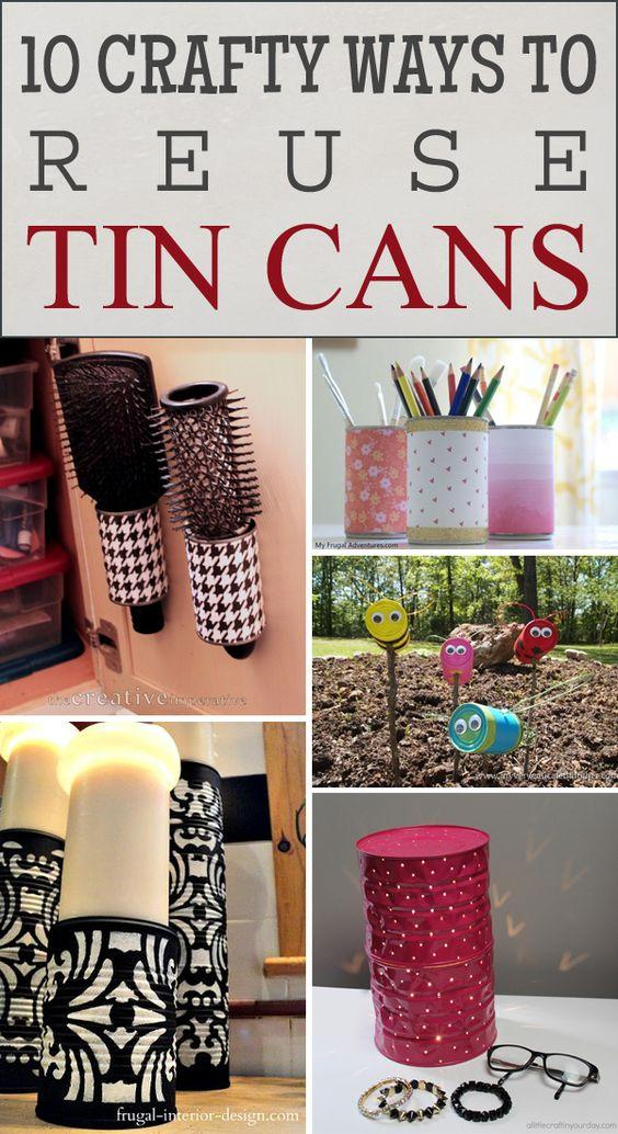 10 Crafty Ways to Reuse Tin Cans More:
