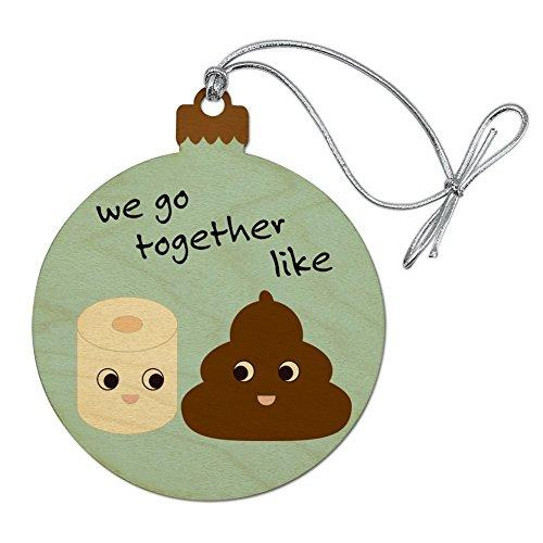 Graphics and More Toilet Paper and Poop We Go Together Like Funny Emoji Friends Wood Christmas Tree Holiday Ornament