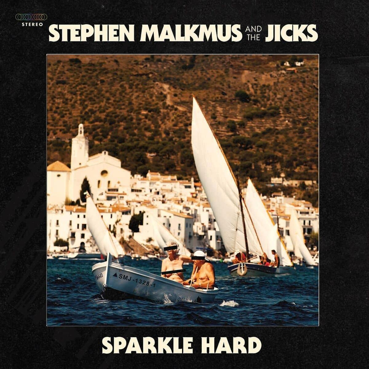 sparkle hard stephen malkmus the jicks