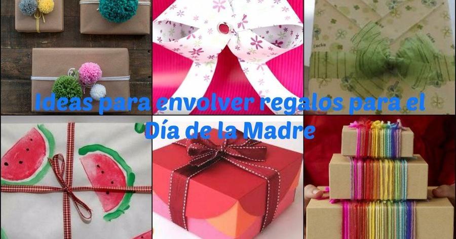 Ideas para envolver tus regalos para el Día de la Madre 1cfac3816c3