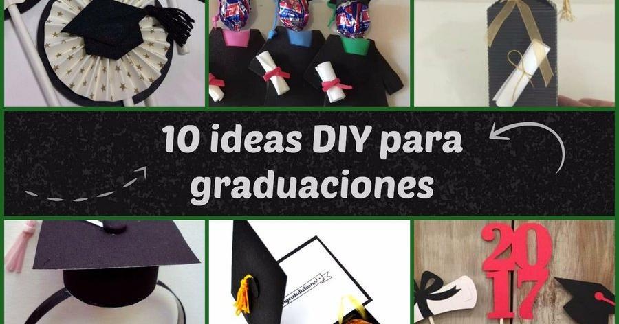 807c481e3 10 ideas DIY para una fiesta de graduación que no te puedes perder