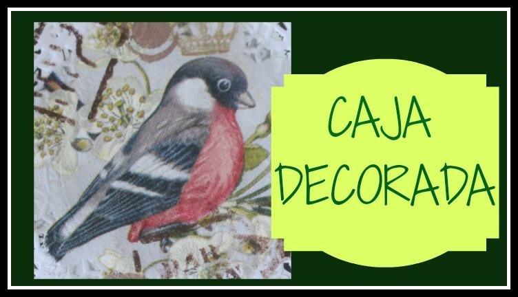 Cómo forrar y decorar una caja - Decoupage - DIY - Tutorial ...