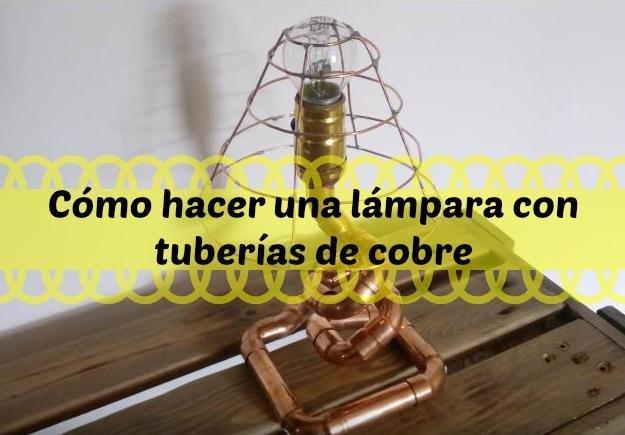 de cobreBricolaje con hacer tuberías lámpara Cómo una EIHDY29W