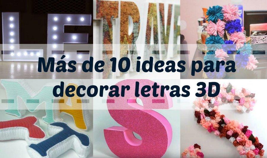 Mas De 10 Ideas Para Decorar Letras 3d Manualidades - Imagenes-para-decorar