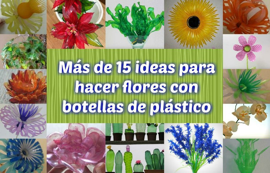 Manualidades Vistosas.Mas De 15 Ideas Para Hacer Flores Con Botellas De Plastico