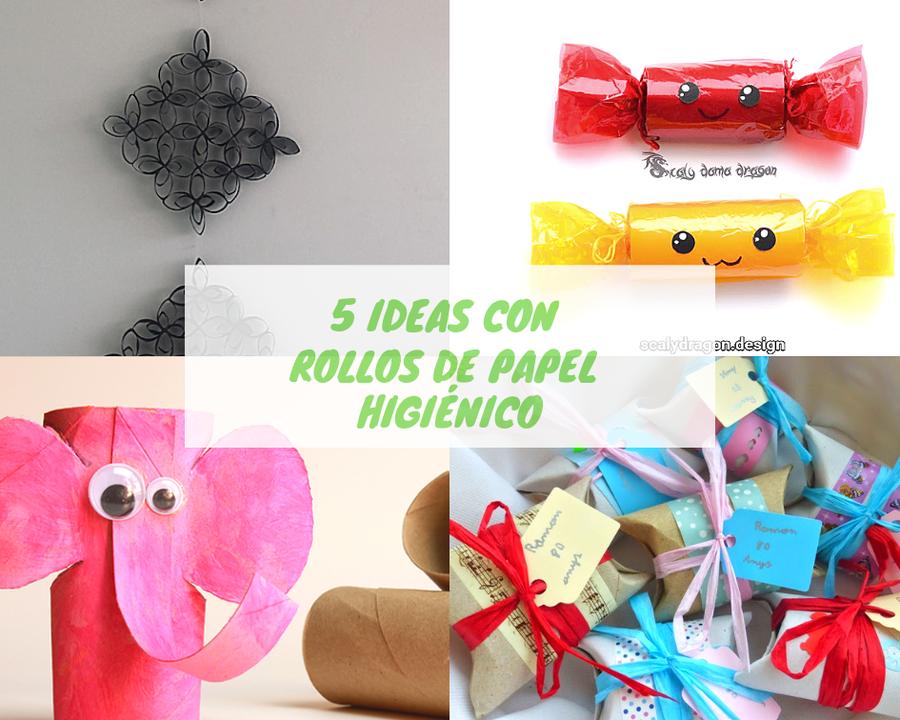5 Ideas Con Rollos De Papel Higienico Manualidades
