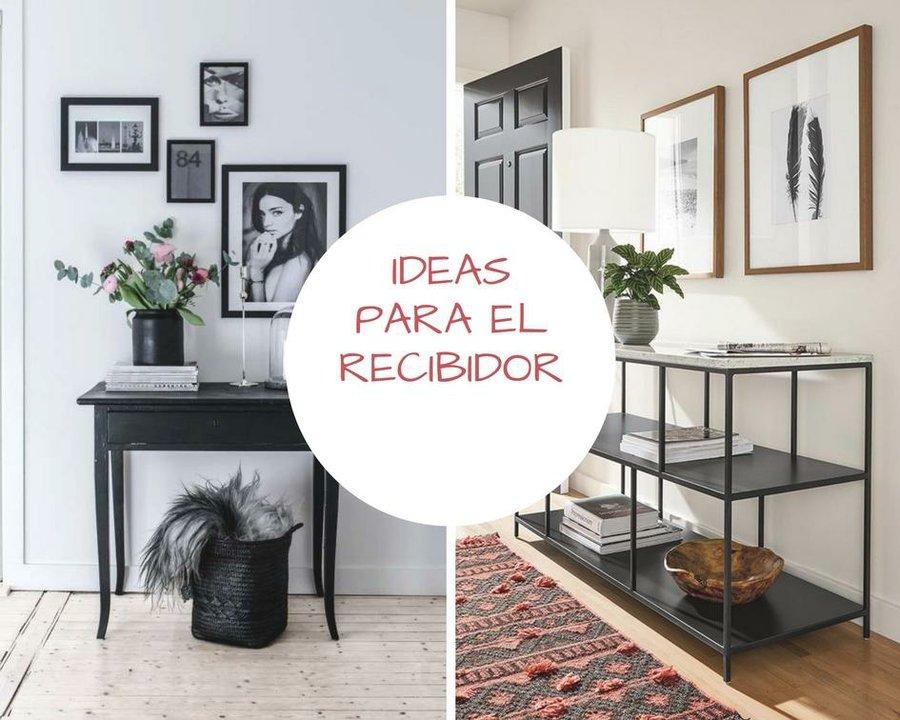 Ideas Para Decorar El Recibidor Decoracion - Recibidor-decoracion