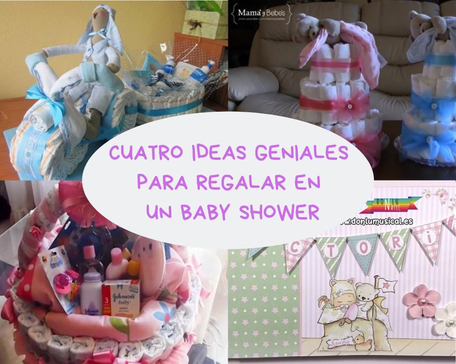 Ideas Originales Para Regalar En Un Baby Shower.4 Fantasticas Ideas Para Regalar En Un Baby Shower