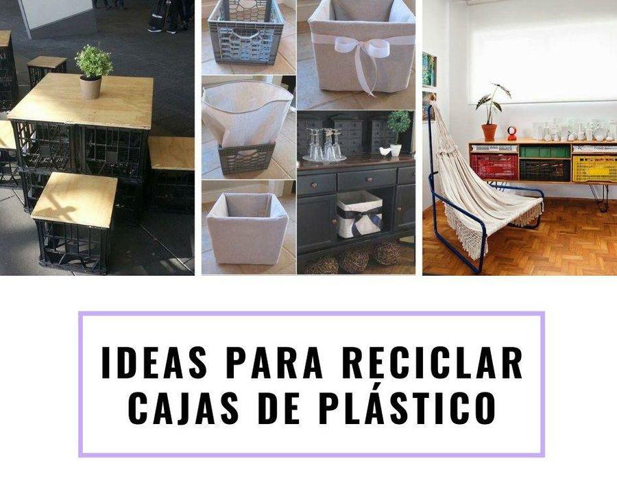 Ideas Para Reutilizar Cajas De Plástico Manualidades