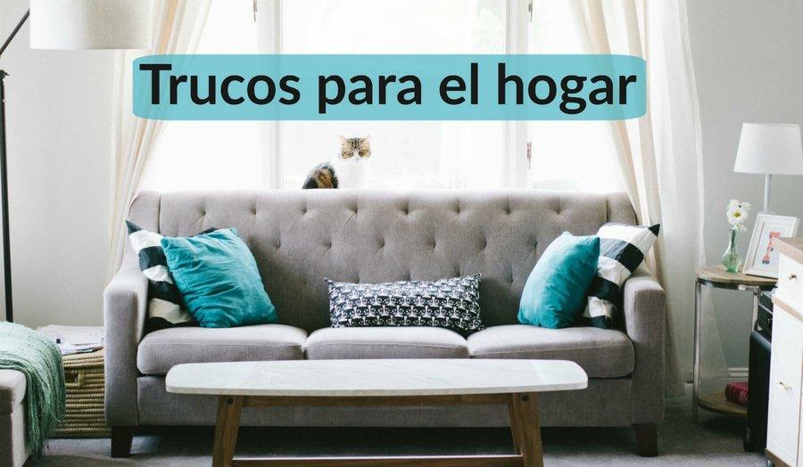 trucos para el hogar limpiar organizar y decorar