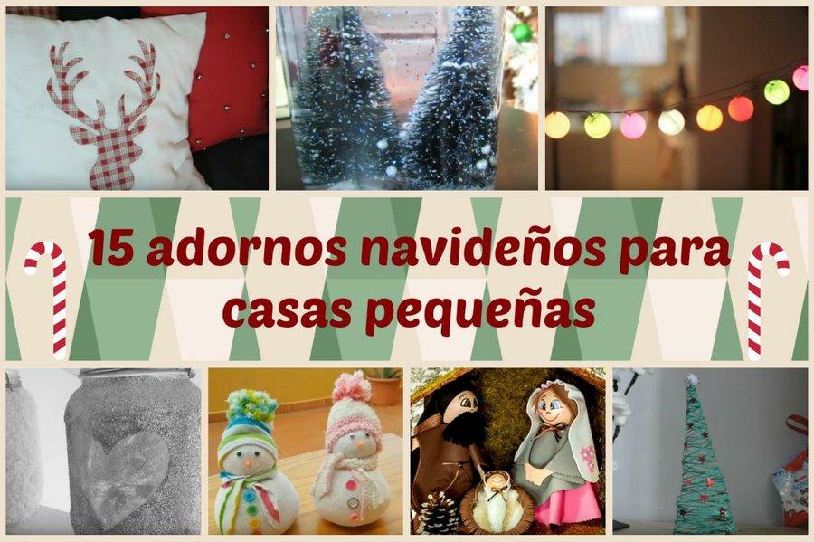 15 adornos navide os para casas peque as manualidades - Adornos navidenos casa ...