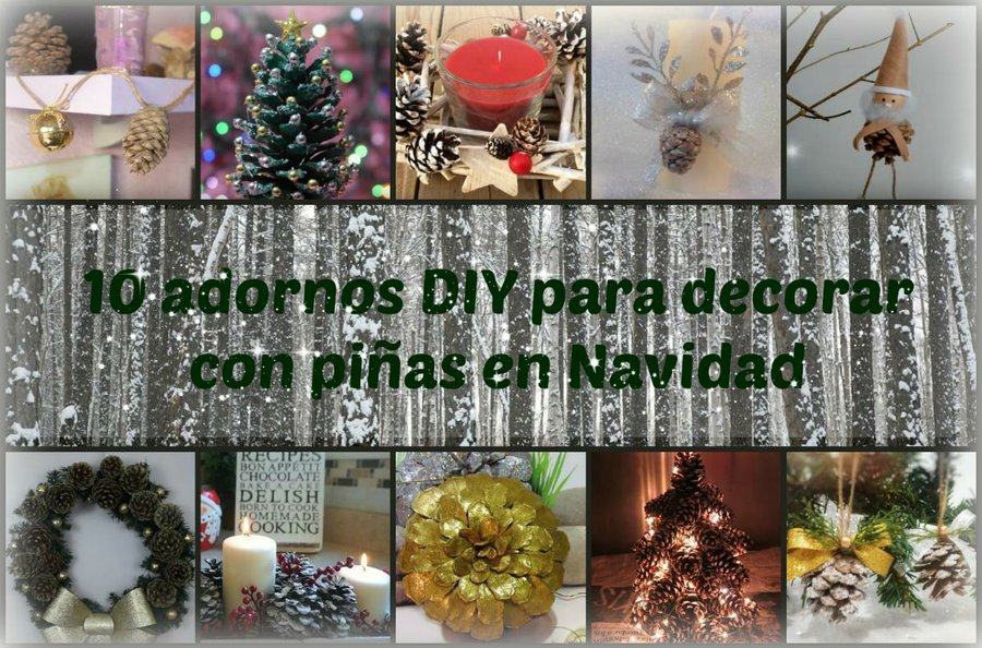 10 adornos diy para decorar con pi as en navidad - Decorar pinas naturales ...
