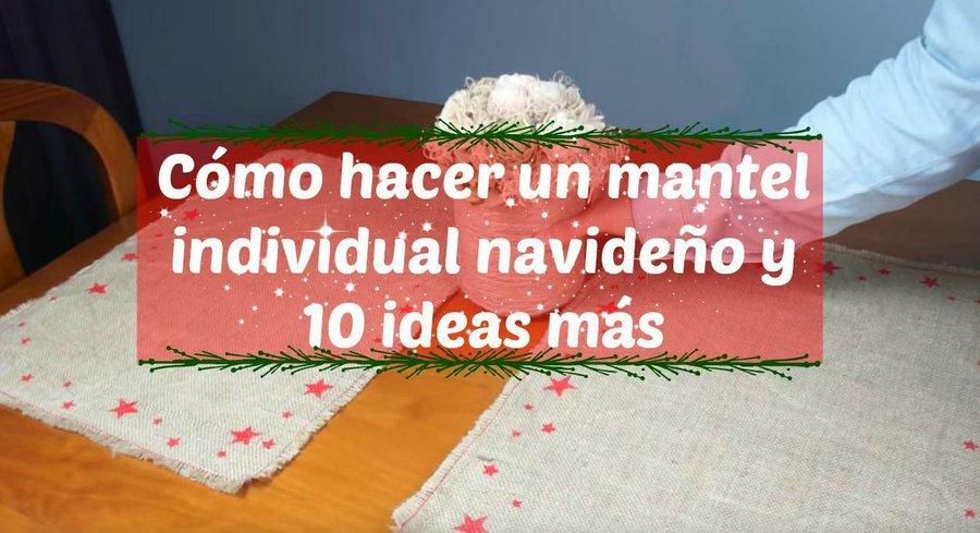 Manualidades Manteles Para Navidad.Como Hacer Un Mantel Individual Navideno Y 10 Ideas Mas