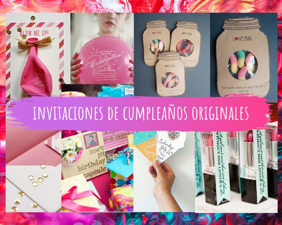 Invitaciones De Cumpleaños Originales Manualidades