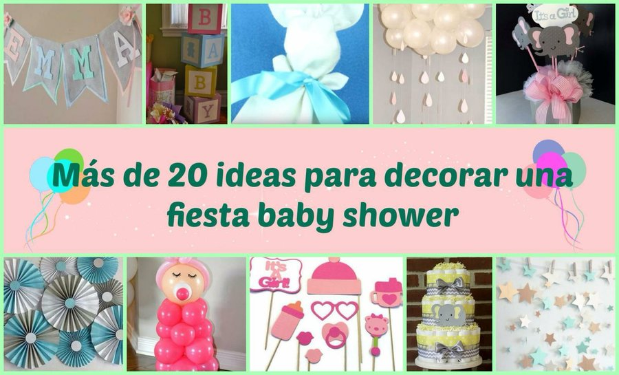 Más de 20 ideas para decorar una fiesta baby shower