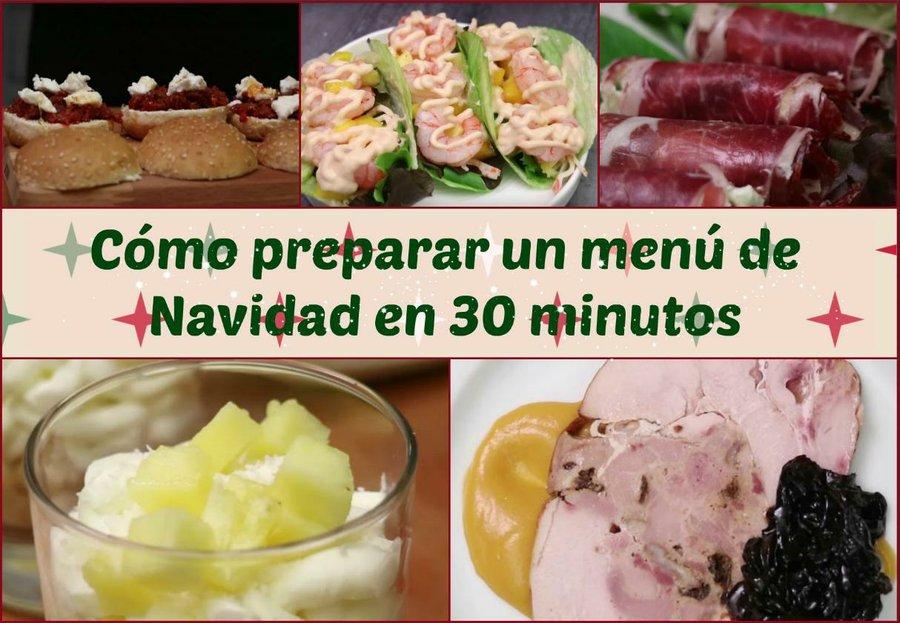 Cómo preparar un menú de Navidad en 30 minutos... ¡Y quedar como un ...