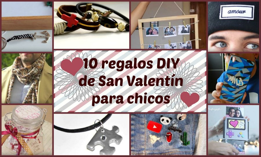 10 Regalos De San Valentin Para Chicos Manualidades
